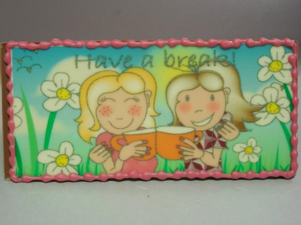 Print: Have a break